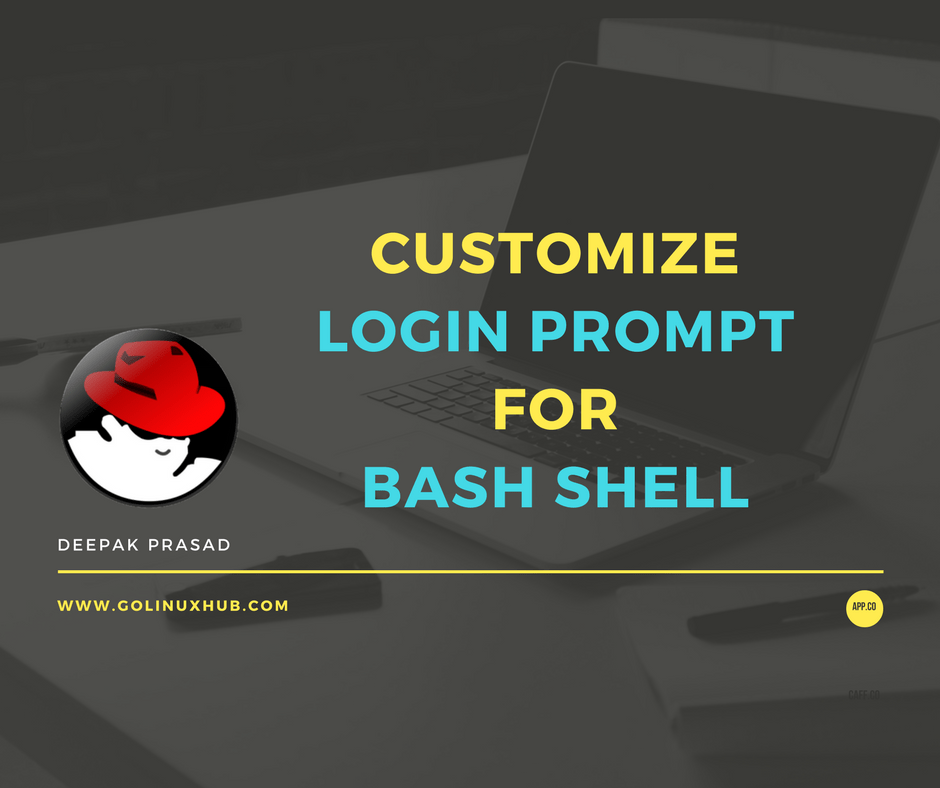 10 examples to customize or change the login prompt using PS1 variable of bash shell in Linux