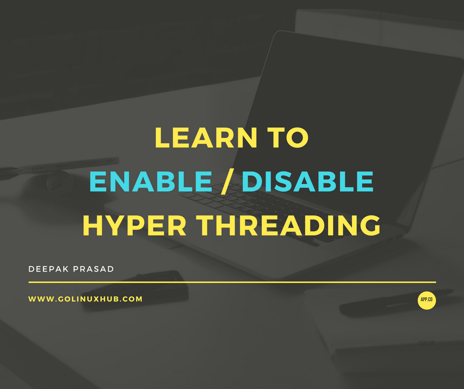 How to disable or enable hyper threading on my Linux server